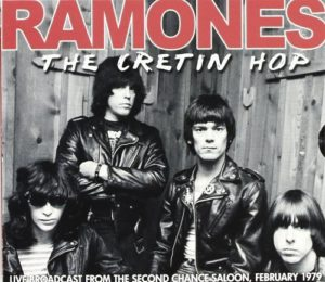 The Ramones The Cretin Hop