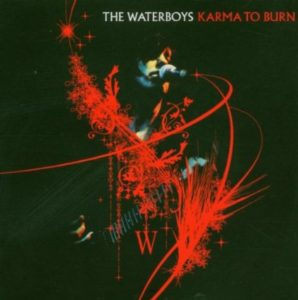 The Waterboys Karma to Burn