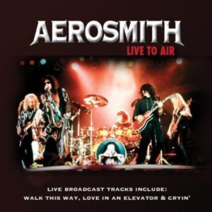 Aerosmith Live To Air