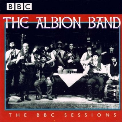 The Albion Band The BBC Sessions