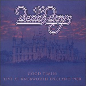 The Beach Boys Good Timin' Live At Knebworth England 1980
