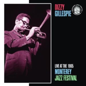 Dizzy Gillespie Live At The 1965 Monterey Jazz Festival