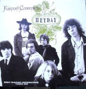 Fairport Convention Heyday The BBC Radio Sessions
