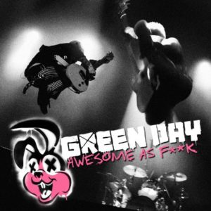 Green Day Awesome as Fuck