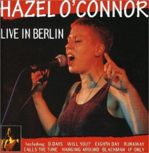 Hazel O'Connor Live In Berlin
