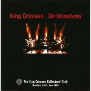 King Crimson On Broadway