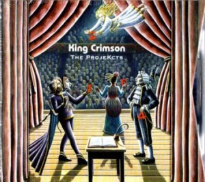 King Crimson The ProjeKcts