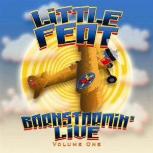 Little Feat Barnstormin' Live Volume One