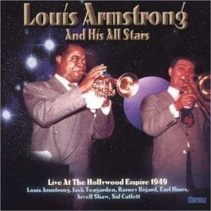 Louis Armstrong Live At The Hollywood Empire 1949