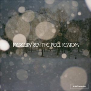 Mercury Rev The Complete Peel Sessions