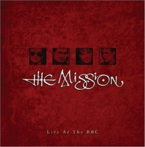 The Mission Live At The BBC