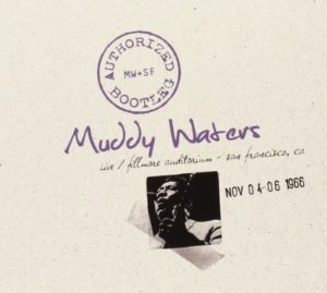 Muddy Waters Authorized Bootleg