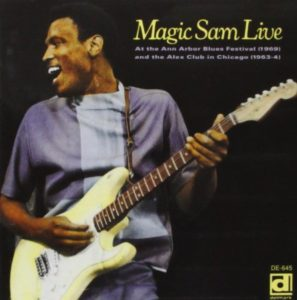 Magic Sam Live in Ann Arbor & Chicago