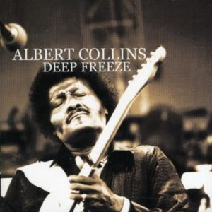 Albert Collins Deep Freeze
