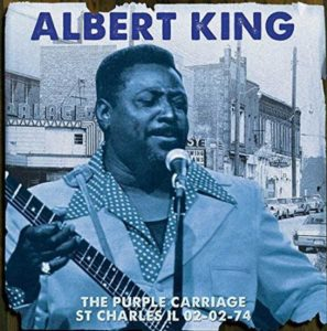 Albert King Purple Carriage St Charles Il 02-02-74