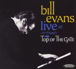 Bill Evans Live At Art D'Lugoff's Top of the Gate