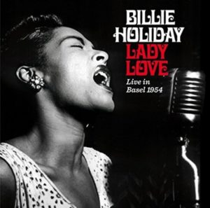 Billie Holiday Lady Love Live in Basel 1954