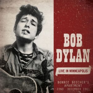 Bob Dylan Live in Minneapolis Bonnie Beecher's Apartment