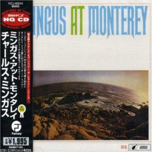 Charles Mingus At Monterey