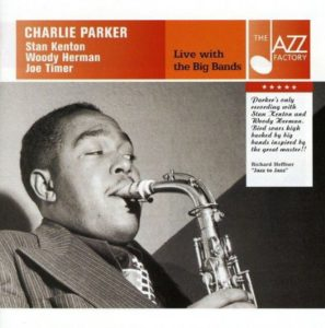 Charlie Parker Live with the Big Bands