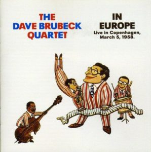 Dave Brubeck Quartet In Europe Live in Copenhagen March 5 1958