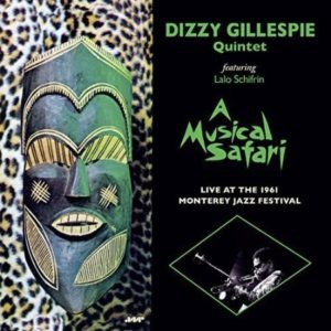 Dizzy Gillespie A Musical Safari