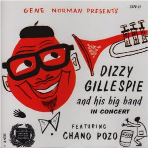 Dizzy Gillespie And His Big Band In Concert