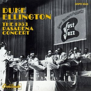 Duke Ellington The 1953 Pasadena Concert