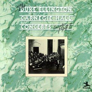 Duke Ellington Carnegie Hall Concerts December 1947