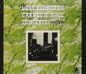 Duke Ellington Carnegie Hall Concerts January 1946