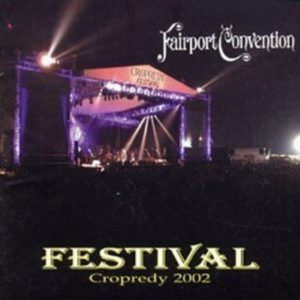 Fairport Convention Festival Cropredy 2002
