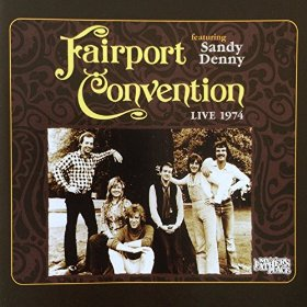Fairport Convention with Sandy Denny Live At My Fathers Place