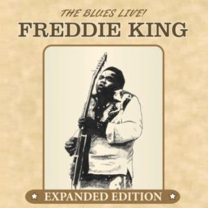 Freddie King The Blues Live