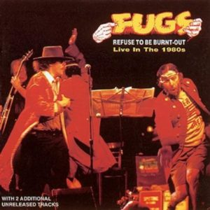 Fugs Refuse to Be Burnt Out Live In The 1980s