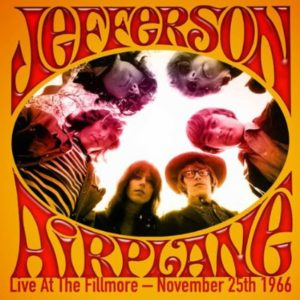Jefferson Airplane Live At The Fillmore November 25th 1966