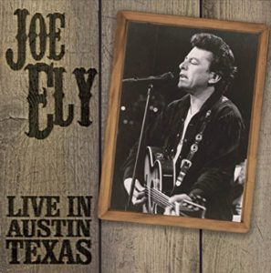 Joe Ely Live In Austin Texas