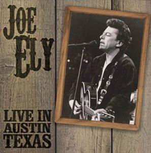 Joe Ely Live In Austin Texas