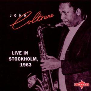 John Coltrane Live in Stockholm 1963