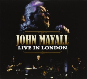 John Mayall Live In London