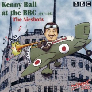 Kenny Ball At The BBC 1957-1962 The Airshot