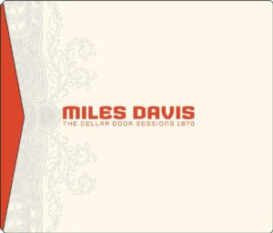 Miles Davis The Cellar Door Sessions 1970