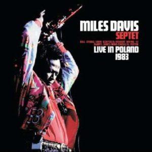 Miles Davis Live In Poland 1983