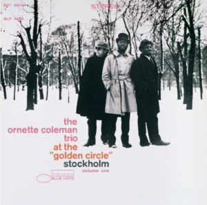 The Ornette Coleman Trio At The Golden Circle Vol 1