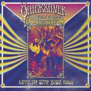 Quicksilver Messenger Service Live In San Jose 1966