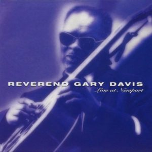 Reverend Gary Davis Live at Newport