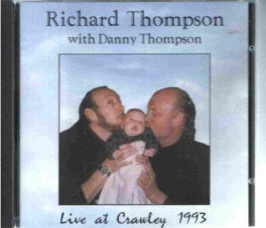 Richard Thompson with Danny Thompson Live at Crawley 1993