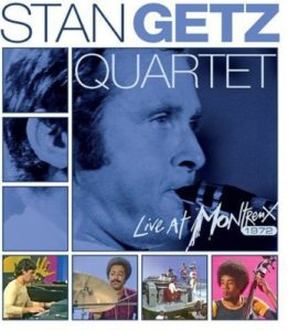 Stan Getz Quartet Live at Montreux 1972
