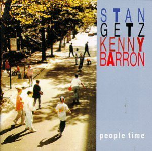 Stan Getz Kenny Barron People Time