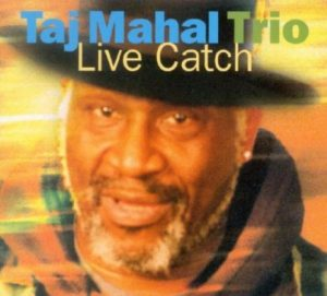 Taj Mahal Live Catch