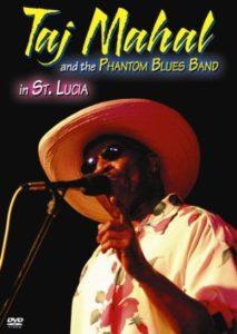 Taj Mahal & The Phantom Blues Band In St Lucia